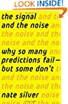 The Signal and the Noise: Why So Many...
