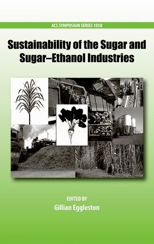 Sustainability of the Sugar and Sugar-Ethanol Industries (ACS Symposium)