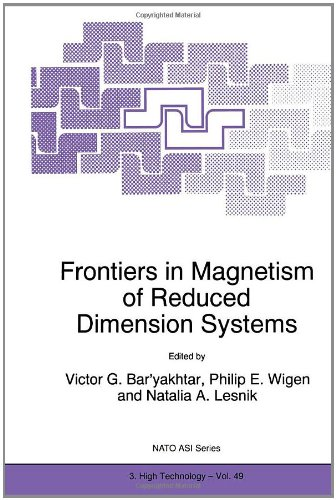 Frontiers In Magnetism Of Reduced Dimension Systems: Proceedings Of The Nato Advanced Study Institute On Frontiers In Magnetism Of Reduced Dimension ... 1997 (Nato Science Partnership Subseries: 3)