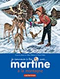 Martine à la montagne (French Edition) (2203029080) by Marcel Marlier