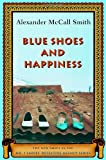 Blue Shoes and Happiness (No. 1 Ladies Detective Agency)