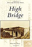 High Bridge (Postcard History)