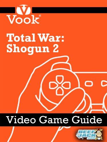 Total War: Shogun 2: Video Game Guide