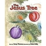The Jesus Tree ~ Carey Thomas