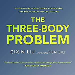The Three-Body Problem | [Liu Cixin]