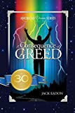 img - for A Consequence of Greed: 30th Anniversary -- 5th Edition(1/C Version) book / textbook / text book