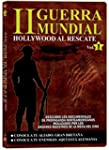 II Guerra Mundial: Hollywood Al Resca...