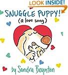 Snuggle Puppy!: (a Love Song) (Boynto...
