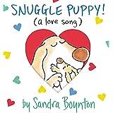 Snuggle Puppy (Boynton on Board) ~ Sandra Boynton