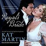 Royal's Bride: Bride Trilogy Series, Book 1 | Kat Martin