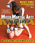 Mixed Martial Arts Unleashed: Masteri...