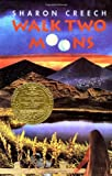Walk Two Moons (Newbery Medal Book) (0060233346) by Creech, Sharon