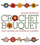 Image of Crochet Bouquet: Easy Designs for Dozens of Flowers