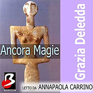 Ancora Magie [Still Magic] Audiobook