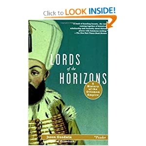 Lords of the Horizons: A History of the Ottoman Empire [Paperback]