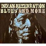 echange, troc Compilation, The Troublemakers - Indian Rezervation : Blues And More