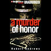 A Murder of Honor | [Robert Andrews]
