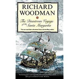 The Disastrous Voyage of the Santa Margarita - Richard Woodman