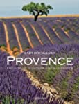 Provence: Food, Wine, Culture and Lan...