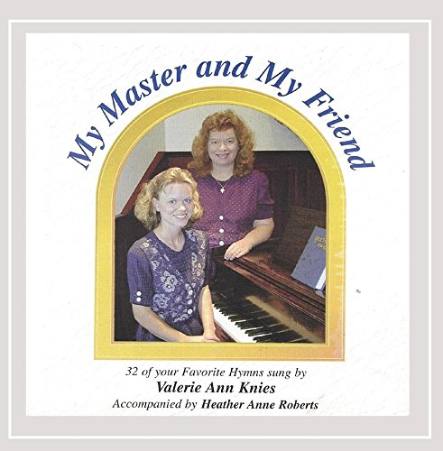 CD : VALERIE ANN KNIES - My Master & My Friend