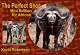 img - for The Perfect Shot II Mini Edition for Africa book / textbook / text book