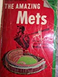 img - for The Amazing Mets book / textbook / text book