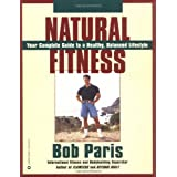Natural Fitnessby Bob Paris