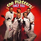 echange, troc The Platters - Only You/The Great Pretender