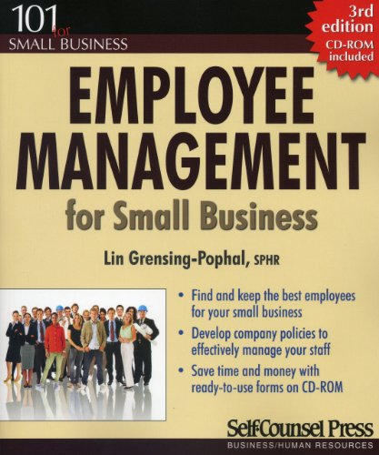 Employee Management for Small Business: Find and keep the best employees for your small business. (101 for Small Busines