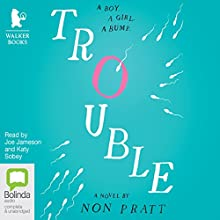 Trouble Audiobook by Non Pratt Narrated by Joe Jameson, Katy Sobey