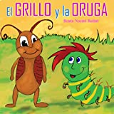 Childrens books in spanish : El grillo y la oruga - Libros para niños