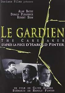 Le gardien (2005) d'après la pièce de harold pinter