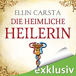 Die heimliche Heilerin Hörbuch