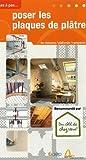 echange, troc Alain Thiébaut - Poser les plaques de plâtre : En cloisons, plafonds et rampants