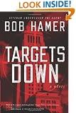 Targets Down: A Novel