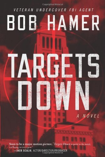Image of Targets Down: A Novel