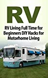 Search : Camping: RV: Beginner RV Hacks (Off The Grid Motorhome Bushcraft) (Backpacking Camping Outdoor)