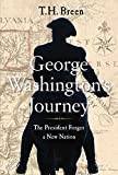 img - for George Washington's Journey: The President Forges a New Nation book / textbook / text book