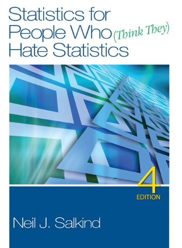 Statistics for People Who (Think They) Hate Statistics...
