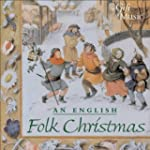 An English Folk Christmas