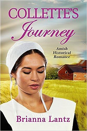 Collette's Journey: Amish Historical Romance