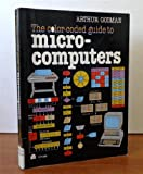 The Color-Coded Guide to Microcomputers (EH) (0064635902) by Godman, Arthur