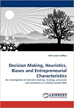 decision making heuristics bias Learning more about bias helps us recognize when we are being led down a path that may run counter to the most ethical course of action the above chart will help identify how to make rational and ethical decision making easier, leading to greater organizational productivity, collaboration and long-term success tags: bias decision making.