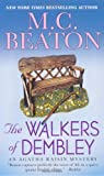 The Walkers of Dembley (Agatha Raisin Mysteries) (0312539134) by Beaton, M. C.