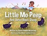 Little Mo Peep and Three Black Sheep