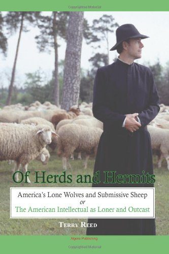 Herds and Hermits: America's Lone Wolves and Submissive Sheep PDF