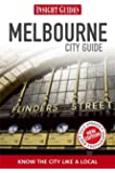 Insight Guides: Melbourne City Guide (Insight City Guides)