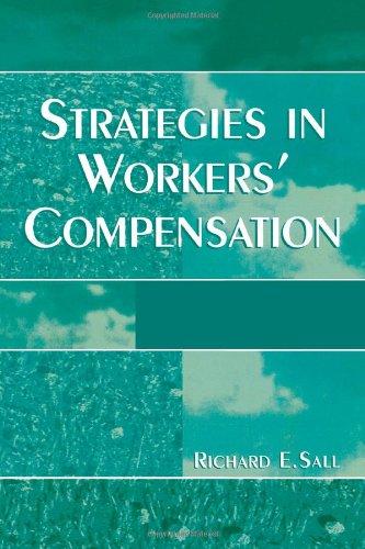 Strategies in Workers' Compensation