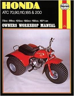 honda atc 70 90 110 185 200 1971 on owners workshop. Black Bedroom Furniture Sets. Home Design Ideas