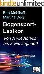 Bogensport-Lexikon: Bogenschie�en von...